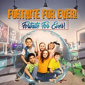Fortnite Forever by Various Artists