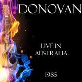 Live in Australia 1985 (Live) de Donovan