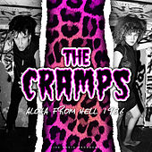 Aloha from Hell 1986 (live) de The Cramps
