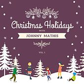 Christmas Holidays with Johnny Mathis, Vol. 1 by Johnny Mathis