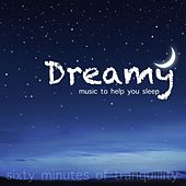 Dreamy Music To Help You Sleep by David Moore