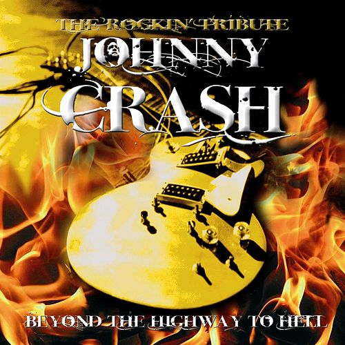 Beyond the Highway to Hell by Johnny Crash