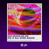 Do It All Over Again von Dave Crusher