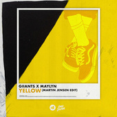 Yellow (Martin Jensen Edit) by Giiants