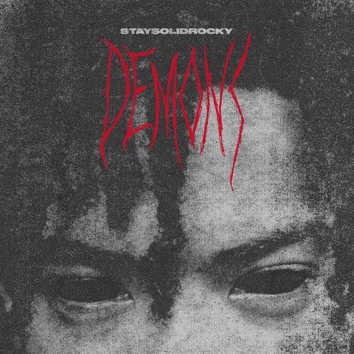Demons by StaySolidRocky
