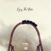 Enjoy the Ride von Pyro
