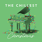 The Chillest Christmas by Chill-Est