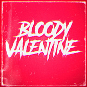 Bloody Valentine by Iker Plan