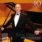 Boris Bloch: Piano Works, Vol. 10 by Boris Bloch