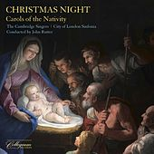 Christmas Night: Carols of the Nativity (Remastered 2020) by John Rutter