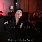 Enche-Me (Em Teus Braços) de Jaqueline Pinheiro
