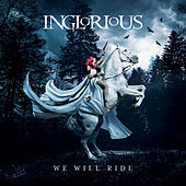 She Won't Let You Go by Inglorious
