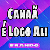 Canaã É Logo Ali von Brando