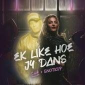 Ek Like Hoe Jy Dans von Ché