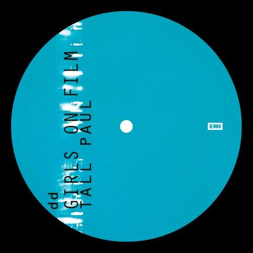 Girls On Film (Tall Paul Mix) by Duran Duran