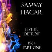 Live in Detroit 1984 Part One (Live) de Sammy Hagar