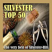 Silvester Top 50 - The very best of Silvester-Hits! de Various Artists