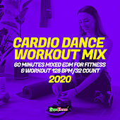 Cardio Dance Workout Mix 2020: 60 Minutes Mixed EDM for Fitness & Workout 128 bpm/32 count fra Super Fitness