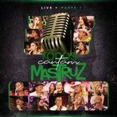 Live Todos Cantam Mastruz - Pt. 1 (Ao Vivo) von Mastruz Com Leite