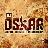 North And South Connection by DJ Oskar