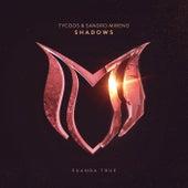 Shadows von Tycoos