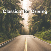 Classical for Driving de Various Artists