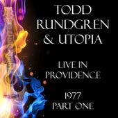 Live in Providence 1977 Part One (Live) von Todd Rundgren