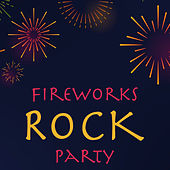 Fireworks Rock Party de Various Artists