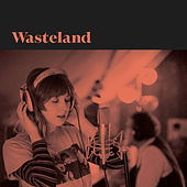 Wasteland by Ben Morey and the Eyes