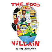 The Food Villain by The Alchemist