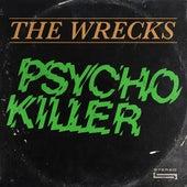 Psycho Killer van The Wrecks