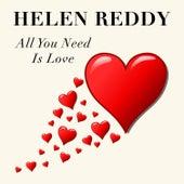 All You Need is Love de Helen Reddy