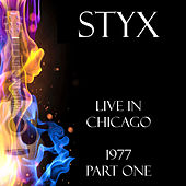 Live in Chicago 1977 Part One (Live) de Styx
