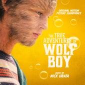 The True Adventures of Wolfboy (Original Motion Picture Soundtrack) de Nick Urata