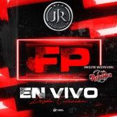 FP En Vivo desde Culiacán von Justicieros JR