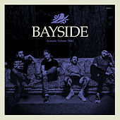 Acoustic Volume 3 by Bayside