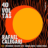 40 Voltas de Rafael Calegari