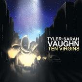 Ten Virgins by Tyler