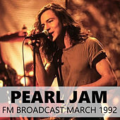 Pearl Jam FM Broadcast March 1992 by Pearl Jam