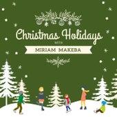 Christmas Holidays with Miriam Makeba de Miriam Makeba