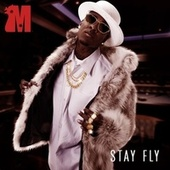 Made, Vol. 25 - Stay Fly by Mann