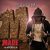 Made, Vol. 10 - To The Top by Various Artists