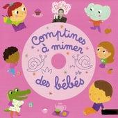 Comptines à mimer des bébés by Rémi Guichard