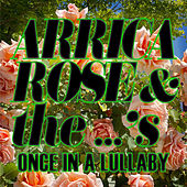 Once in a Lullaby (Over the Rainbow / For What It's Worth / Ohio) de Arrica Rose and the ...'s
