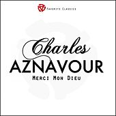 Merci mon Dieu by Charles Aznavour