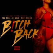 Bitch Back von Jay Mula