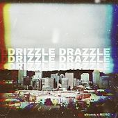 Drizzle Drazzle (feat. Mcbc) von Okuma