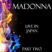 Live in Japan Part Two de Madonna
