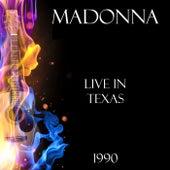 Live in Texas 1990 (Live) de Madonna
