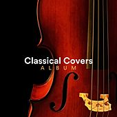 Classical Covers Album by Various Artists